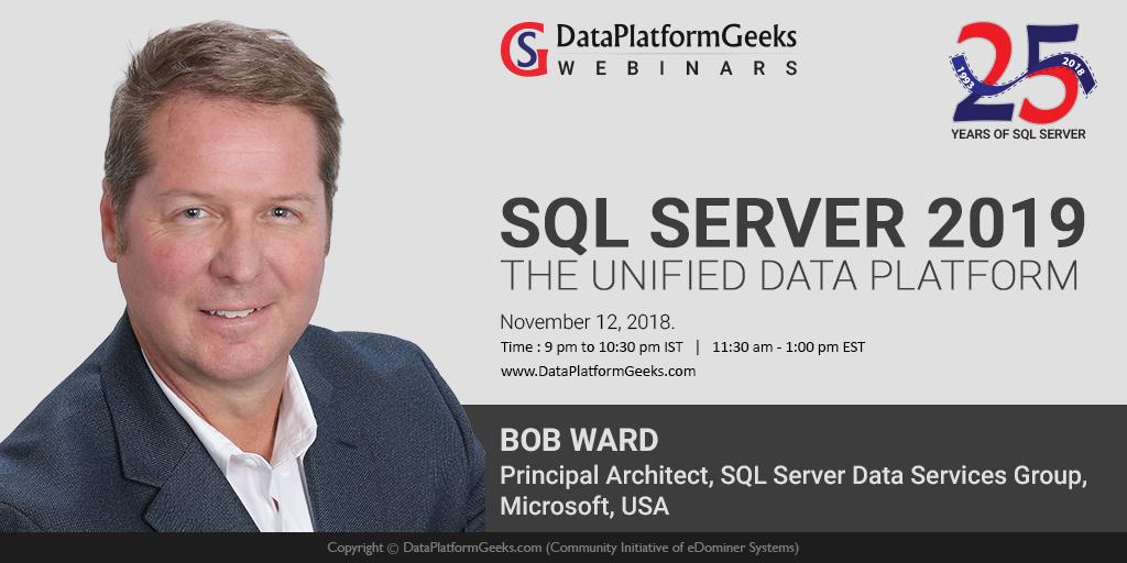 SQL Server 2019 Webinar with Bob Ward on Nov 12th, 2018